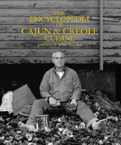 The Encyclopedia of Cajun and Creole Cuisine